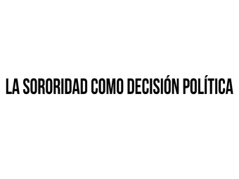 sororidad decision